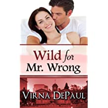 Wild For Mr. Wrong (English Edition)