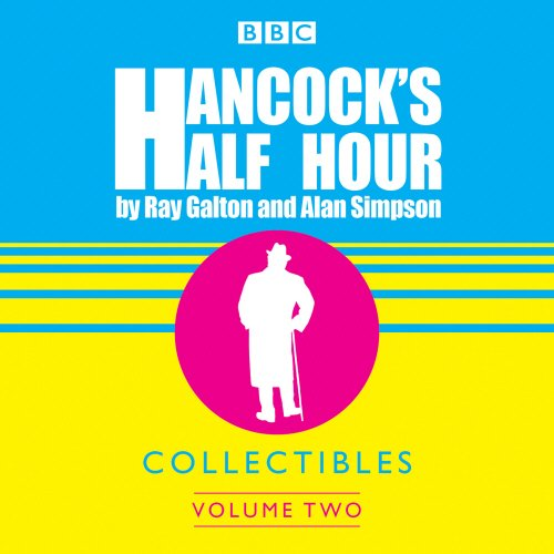 Hancock's Half Hour Collectibles: Volume 2