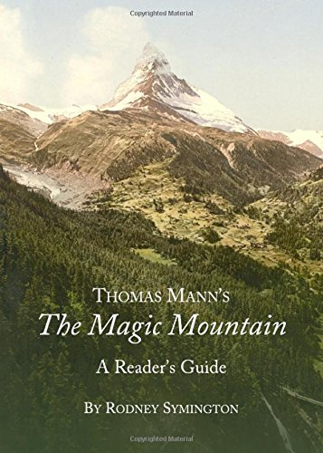 Thomas Mann's The Magic Mountain: A Reader's Guide por Rodney Symington
