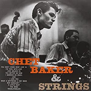 Chet Baker & Strings [VINYL]