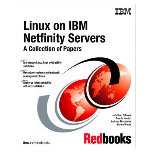 Linux on IBM Netfinity Servers: A Collection of Papers by IBM Redbooks (2000) Paperback