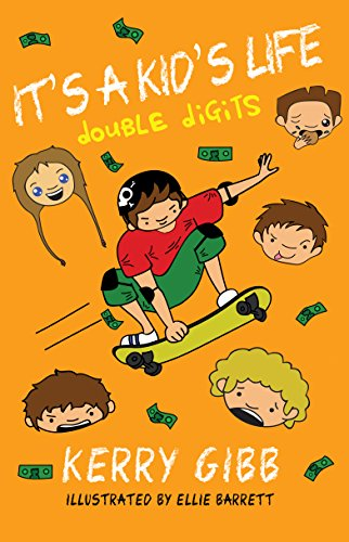 Its a kids life double digits ebook kerry gibb elisabeth its a kids life double digits by gibb fandeluxe Document