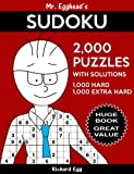 Mr. Egghead's Sudoku 2,000 Puzzles With Solutions, 1,000 Hard and 1,000 Extra Ha: Huge Jumbo Book, Great Value Sudoku Puzzle Book With Two Difficulty Levels