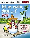 Ist es wahr, dass...? - Kalender 2019: Alltagswissen auf dem Pr�fstand Bild