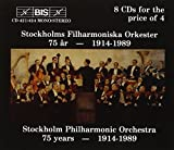 Stockholm Philharmonic Orchestra: 75 years - 1914-1989
