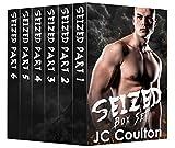 Seized Complete Series: Bad Boy Crime Romance