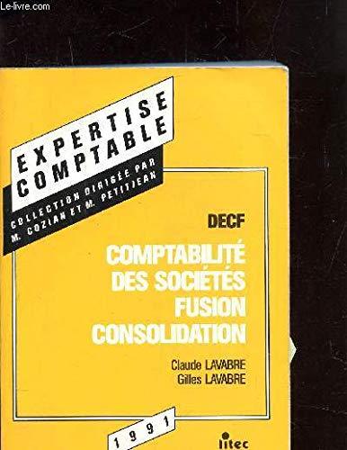 Manuel de comptabilité des sociétés, fusion, consolidation par Claude Lavabre