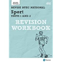 Revise BTEC National Sport Units 1 and 2 Revision Workbook: Second edition (REVISE BTEC Nationals in Sport)