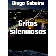 Gritos silenciosos (Portuguese Edition)