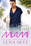 The Billionaire From Miami: A BWWM Billionaire Suspense Romance (United States Of Billionaires Book 7)