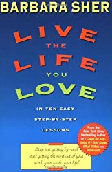 Live the Life You Love by Barbara Sher (1998-10-06)