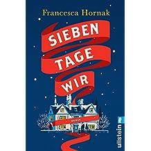 Sieben Tage Wir (German Edition)