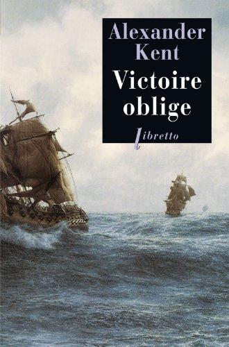 Une aventure de Richard Bolitho : Victoire oblige