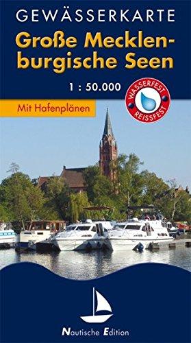 Gewässerkarte Große Mecklenburgische Seen: Nautische Edition. Wasser- und reißfest. (Nautische Edition / Gewässerkarten. Wasserfest und reißfest. 1:35.000)
