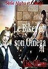 Alpha et Omega, tome 1 : Le Biker et son Omega par Oliver