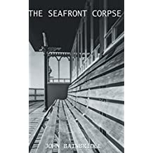 The Seafront Corpse: (An Inspector Chance Mystery)