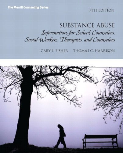Substance Abuse: Information for School Counselors, Social Workers, Therapists and Counselors Plus MyCounselingLab with Pearson (Merrill Counseling)