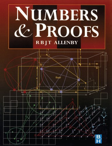 Numbers and Proofs (Modular Mathematics Series) por Allenby