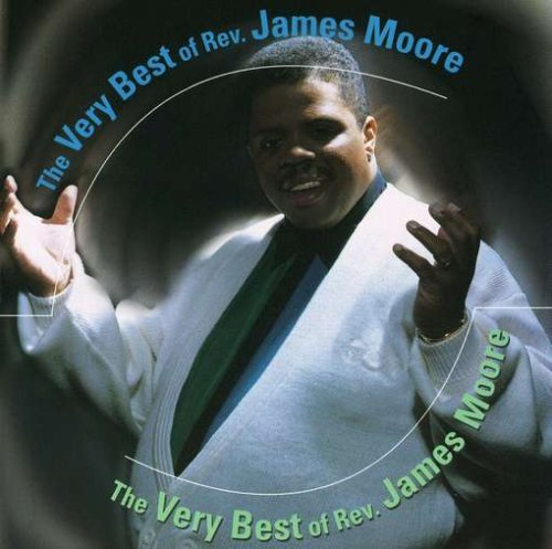 Very Best of James Moore by James Moore (2001-04-03)