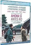 Ahora Sí Antes No [Blu-ray]