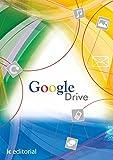 Google Drive : trabajando en la nube