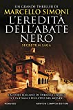 L'eredità dell'abate nero. Secretum saga