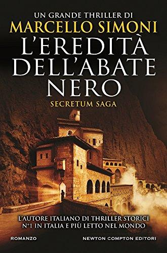Simoni, M: L'eredità dell'abate nero. Secretum saga