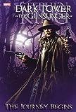 Dark Tower: The Gunslinger the Journey Begins (The Dark Tower)