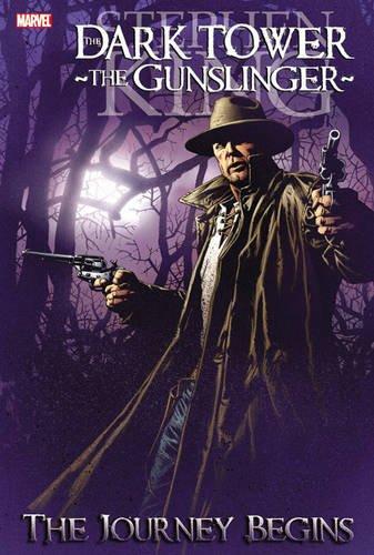 Dark Tower: The Gunslinger - The Journey Begins (The Dark Tower) (Dark Tower Comics)