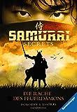Samurai Secrets 2: Die Rache des Feuerdämons (German Edition)