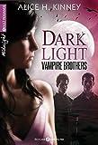 dark light vampire brothers l int?grale