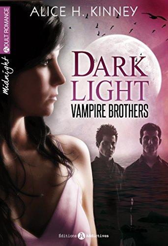 Dark Light - Vampire brothers (l'intégrale)
