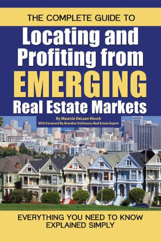 The-Complete-Guide-to-Locating-and-Profiting-from-Emerging-Real-Estate-Markets-Everything-You-Need-to-Know-Explained-Simply