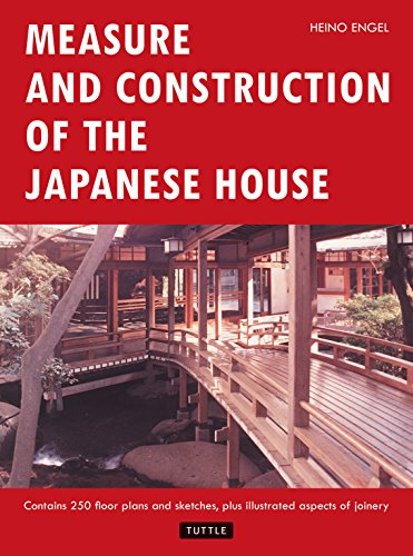 Measure and Construction of the Japanese House /Anglais (Books to Span the East & West)