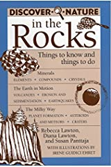 Discover Nature in the Rocks: Things to Know and Things to Do (Discover Nature Series) by Rebecca Lawton (1997-06-01) Paperback