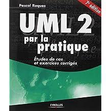 UML 2 par la pratique: Etudes de cas et exercices corrigés