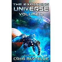 The Expanding Universe: An Exploration of the Science Fiction Genre (Science Fiction Anthology Book 2) (English Edition)