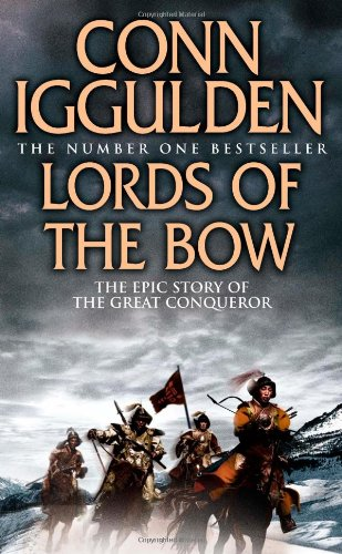 Lords of the Bow (Conqueror, Book 2)