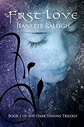 First Love (Dark Visions Book 1) (English Edition)