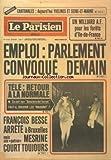 Telecharger Livres PARISIEN LIBERE LE No 10722 du 13 03 1979 CANTONALES YVELINES ET SEINE ET MARNE UN MILLIARD POUR LES FORETS D ILE DE FRANCE EMPLOI PARLEMENT CONVOQUE DEMAIN TELE RETOUR A LA NORMALE FRANCOIS BESSE ARRETE A BRUXELLES MAIS MESRINE COURT TOUJOURS (PDF,EPUB,MOBI) gratuits en Francaise