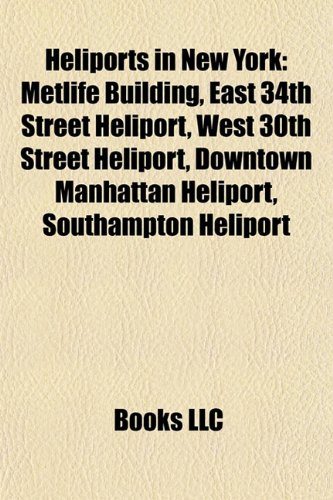 heliports-in-new-york-heliports-in-new-york-metlife-building-east-34th-street-heliport-west-30th-str