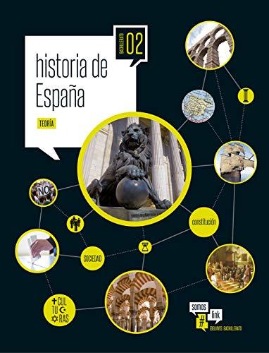 Historia de España 2º Bach (Somoslink)