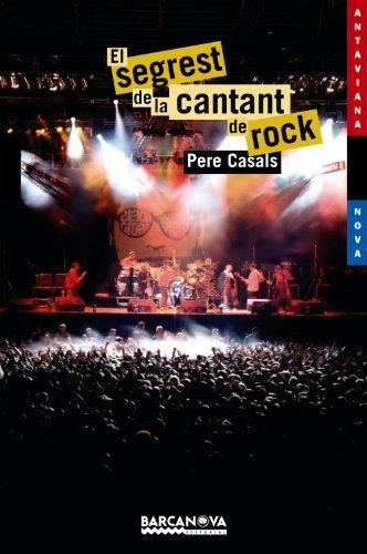 El segrest de la cantant de rock (Llibres Infantils I Juvenils - Antaviana - Antaviana Blava) por Pere Casals