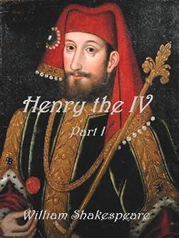 Henry IV, Part 1 (English Edition) von [Shakespeare, William]