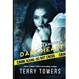 Taming A Dark Heart by Terry Towers (2015-03-17)