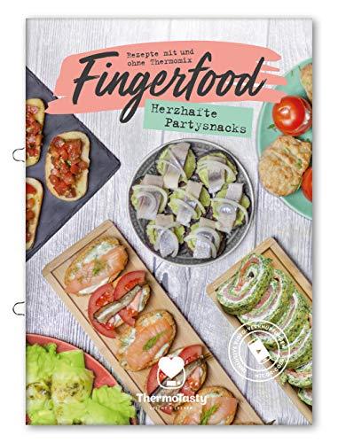 Fingerfood - Herzhafte Partysnacks - Mit und ohne Thermomix - inkl. Schritt-für-Schritt Videos