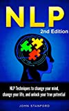 NLP NEURO LINGUISTIC PROGRAMMING: NLP Techniques (FREE Life Mastery Toolkit Included! ) (NLP books, NLP techniques, NLP for beginners, NLP neuro linguistic programming, NLP)