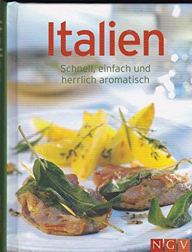 LA CUISINE ITALIENNE, SIMPLE ET AROMATIQUE / Naumann & Gobel