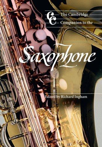 The Cambridge Companion to the Saxophone (Cambridge Companions to Music) (1999-02-13)