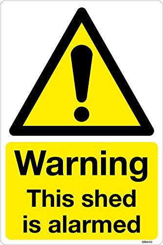 Achtung: Das Gartenhaus ist mit Alarm-Aufkleber, vinyl, Schild, Aufkleber, 100 x 150 mm